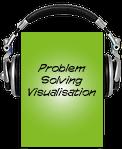 Problem Solving Visualisation Audio