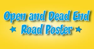 Open and Dead End Roads Poster